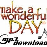 Make a Wonderful Day® – Instrumental