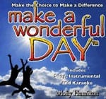 Make a Wonderful Day Lyrics