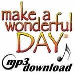 Make A Wonderful Day® – MP3 – Vocal (English)