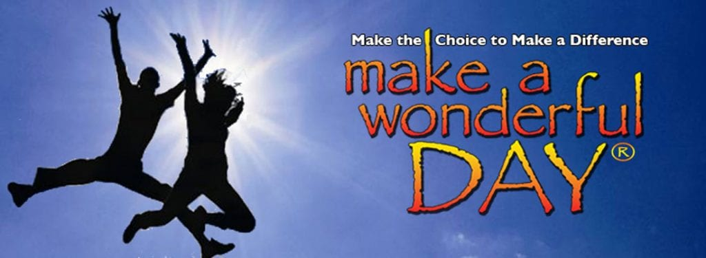 Make A Wonderful Day Song